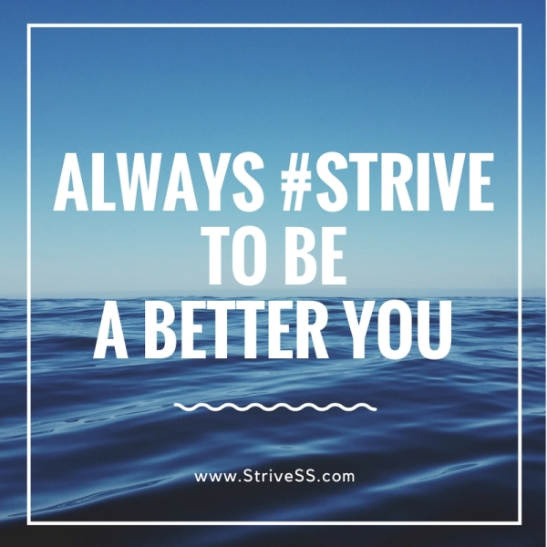 Always strive to be a better you